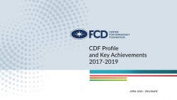 CDF Profile and Key Achievements 2017-2019